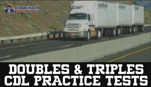 Trucker Country Doubles and Triples CDL Practice Tests
