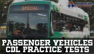 Trucker Country Passenger Vehicles CDL Practice Tests